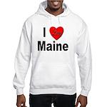 I Love Maine (Front) Hooded Sweatshirt