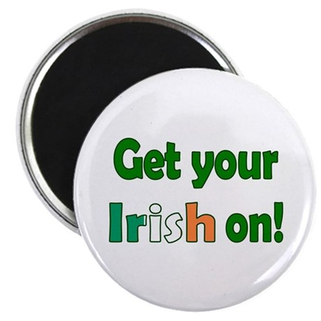 "Get Your Irish On 2.25"" Magnet (10 pack)"