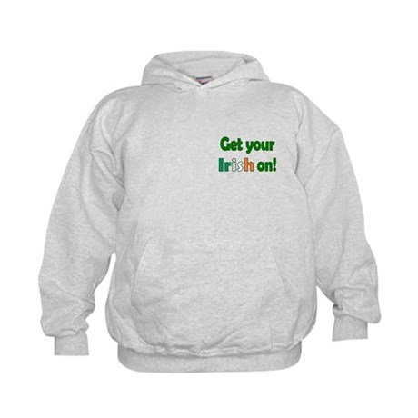 Get Your Irish On Kids Hoodie