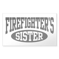 FireFighter's Sister Rectangle Decal