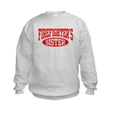 FireFighter's Sister Sweatshirt