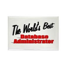 """The World's Best Database Administrator"" Rectangl"
