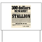 Reward Horse Thief Yard Sign