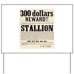 Reward Horse Thief Yard Sign