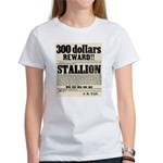 Reward Horse Thief Women's T-Shirt