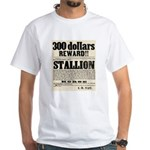 Reward Horse Thief White T-Shirt