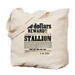 Reward Horse Thief Tote Bag