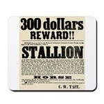Reward Horse Thief Mousepad