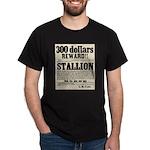 Reward Horse Thief Dark T-Shirt