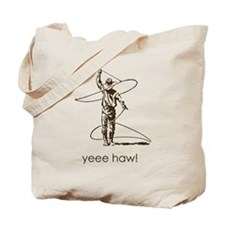 Yee Haw! brown roper Tote Bag