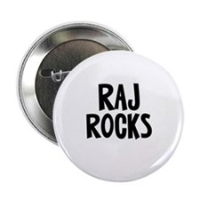 "Raj Rocks 2.25"" Button"