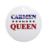 CARMEN for queen Ornament (Round)