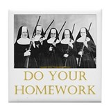 Do Your Homework Tile Coaster