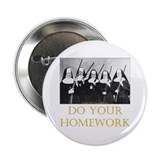 "Do Your Homework 2.25"" Button"