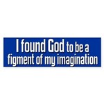I Found God Bumper Sticker