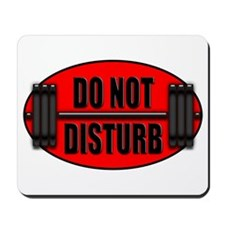 DO NOT DISTURB II Mousepad
