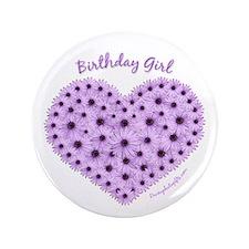 Birthday Girl Flower Heart Button 3.5 inch