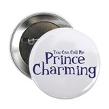 "Call Me Prince Charming 2.25"" Button"