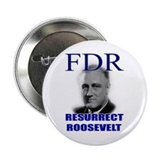 "Resurrect Roosevelt 2.25"" Button (10 pack)"