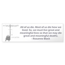 Roxanne' Quote Bumper Car Sticker