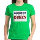 BERNADINE for queen Tee