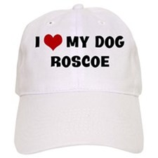 I Love My Dog Roscoe Baseball Cap