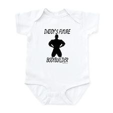 Daddy's Future Bodybuilder Infant Bodysuit