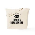 Prop of Ringing Dept Tote Bag