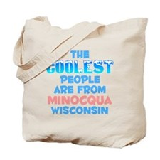 Coolest: Minocqua, WI Tote Bag