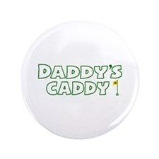 "Daddy's Caddy 3.5"" Button"