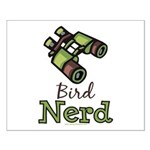 Bird Nerd Birding Ornithology Small Poster