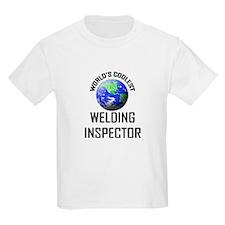 World's Coolest WELDING INSPECTOR T-Shirt