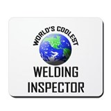 World's Coolest WELDING INSPECTOR Mousepad