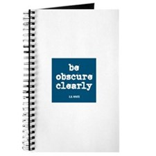 """""""Be Obscure Clearly"""" Journal"""