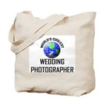 World's Coolest WEDDING PHOTOGRAPHER Tote Bag
