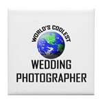 World's Coolest WEDDING PHOTOGRAPHER Tile Coaster