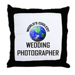 World's Coolest WEDDING PHOTOGRAPHER Throw Pillow