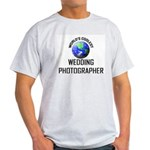 World's Coolest WEDDING PHOTOGRAPHER Light T-Shirt