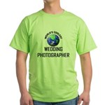 World's Coolest WEDDING PHOTOGRAPHER Green T-Shirt