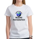 World's Coolest WEDDING PHOTOGRAPHER Women's T-Shi