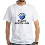 World's Coolest WEDDING PHOTOGRAPHER White T-Shirt