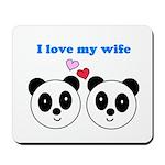 I LOVE MY WIFE Mousepad