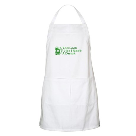 You Look Like I Need a Drink BBQ Apron