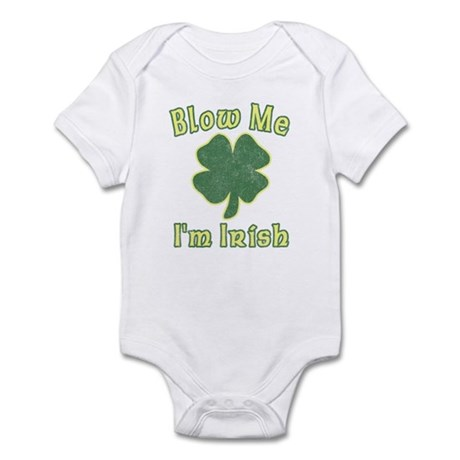 Blow Me I'm Irish Infant Bodysuit