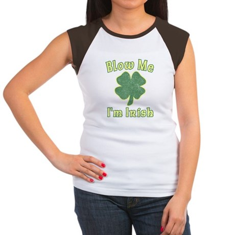 Blow Me I'm Irish Womens Cap Sleeve T-Shirt