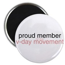 proud member of the v-day movement Magnet