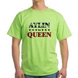 AYLIN for queen T-Shirt