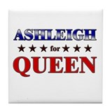 ASHLEIGH for queen Tile Coaster