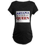 ARYANA for queen T-Shirt