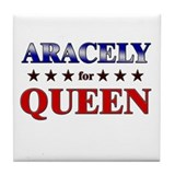 ARACELY for queen Tile Coaster